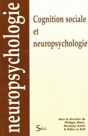 Cognition sociale et neuropsychologie
